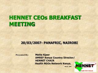 HENNET CEOs BREAKFAST MEETING