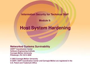 Information Security for Technical Staff Module 9: Host System Hardening