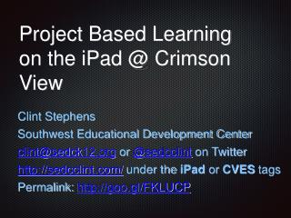 Project Based Learning  on the iPad @ Crimson View