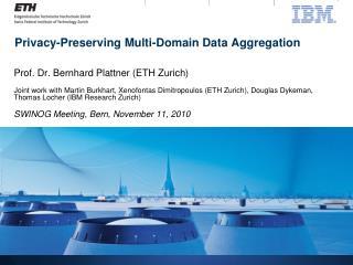 Privacy-Preserving Multi-Domain Data Aggregation