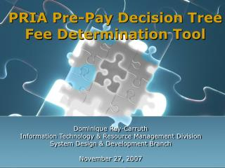 PRIA Pre-Pay Decision Tree  Fee Determination Tool