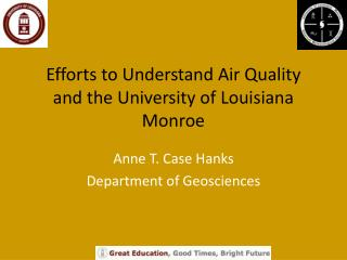 Efforts to Understand Air Quality and the University of Louisiana Monroe