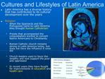Cultures and Lifestyles of Latin America