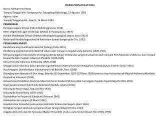 Biodata Mohammad Hatta Nama: Mohammad Hatta