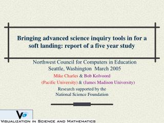Bringing advanced science inquiry tools in for a soft landing: report of a five year study