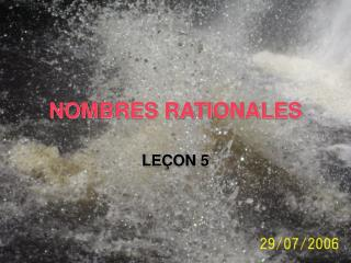 NOMBRES RATIONALES