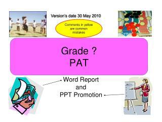 Grade  PAT