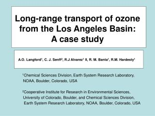 Long-range transport of ozone from the Los Angeles Basin:  A case study