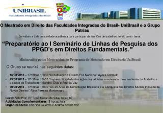 O Mestrado em Direito das Faculdades Integradas do Brasil- UniBrasil e o Grupo Pátrias