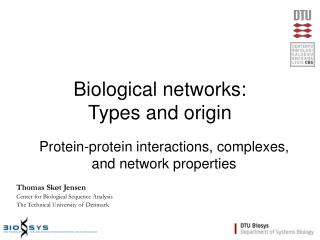 Biological networks: Types and origin