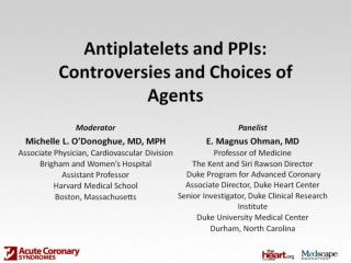 Antiplatelets and PPIs: Controversies and Choices of Agents