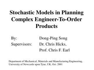 Stochastic Models in Planning Complex Engineer-To-Order Products