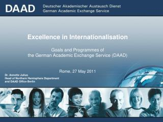 Dr. Annette Julius Head of Northern Hemisphere Department  and DAAD Office Berlin