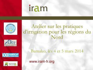 Atelier sur les pratiques d'irrigation pour les régions du Nord