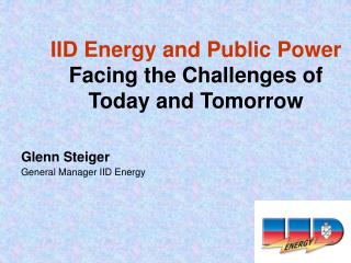 IID Energy and Public Power Facing the Challenges of Today and Tomorrow