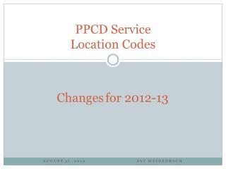 PPCD Service  Location Codes