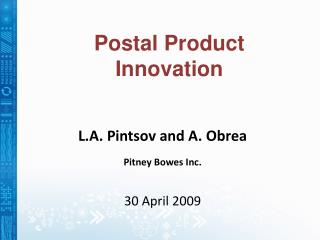 L.A. Pintsov and A. Obrea Pitney Bowes Inc. 30 April 2009