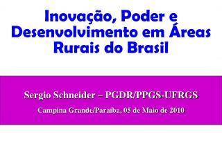 Inovação, Poder e Desenvolvimento em Áreas Rurais do Brasil