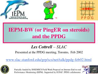 IEPM-BW (or PingER on steroids) and the PPDG