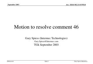 Motion to resolve comment 46
