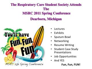 Lectures Exhibits Sputum Bowl Networking  Resume Writing Student Case Study Presentations