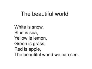 The beautiful world