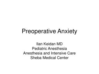 Preoperative Anxiety