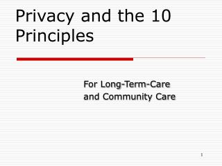 Privacy and the 10 Principles