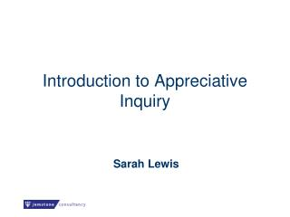 Introduction to Appreciative Inquiry