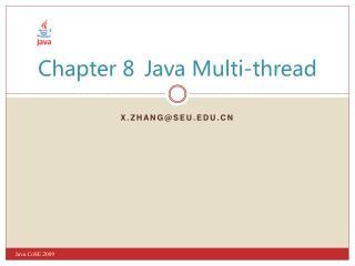 Chapter 8Java Multi-thread
