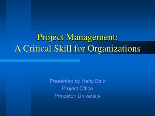 Project Management: A Critical Skill for Organizations