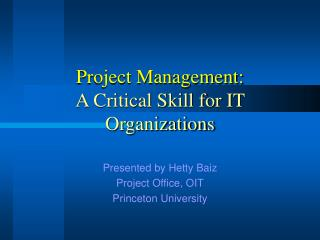 Project Management: A Critical Skill for IT Organizations
