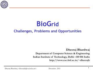 Dheeraj Bhardwaj  Department of Computer Science & Engineering