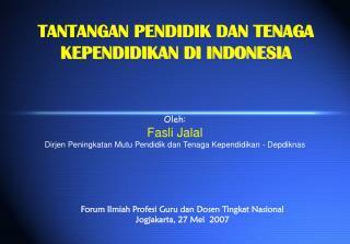 TANTANGAN PENDIDIK DAN TENAGA KEPENDIDIKAN DI INDONESIA