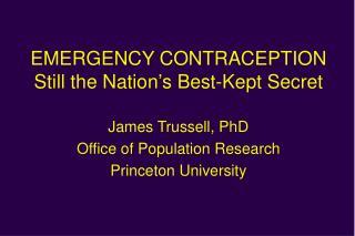 EMERGENCY CONTRACEPTION Still the Nation's Best-Kept Secret