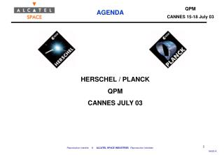 HERSCHEL / PLANCK  QPM CANNES JULY 03