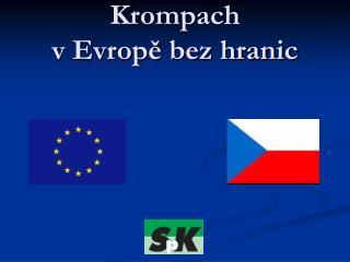 Krompach  v Evropě bez hranic
