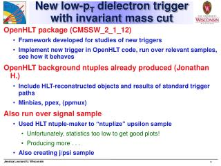New low-p T  dielectron trigger with invariant mass cut