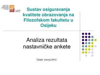 Sustav osiguravanja kvalitete obrazovanja na Filozofskom fakultetu u Osijeku