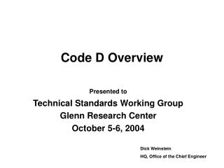 Code D Overview