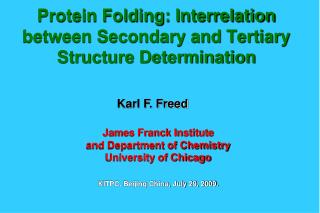 Protein Folding: Interrelation between Secondary and Tertiary Structure Determination