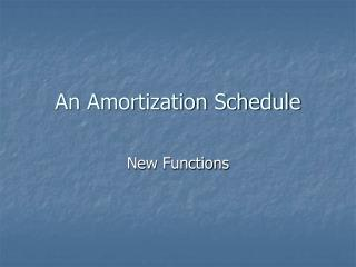 An Amortization Schedule