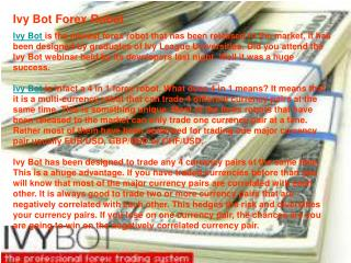 The Best Forex Experts Advisor - IvyBot Review