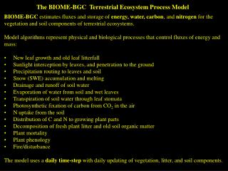 The BIOME-BGC  Terrestrial Ecosystem Process Model