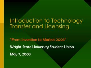 Introduction to Technology Transfer and Licensing