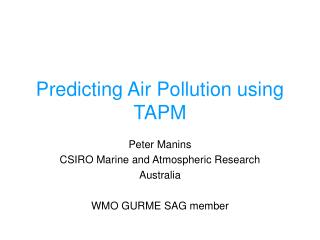 Predicting Air Pollution using TAPM