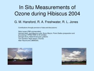 In Situ Measurements of Ozone during Hibiscus 2004