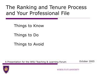 The Ranking and Tenure Process and Your Professional File