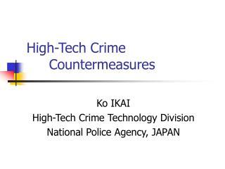 High-Tech Crime Countermeasures