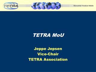 TETRA  MoU